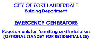 Click to Fort Lauderdale Generator Permit Info